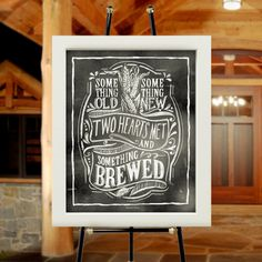 This poster is perfect for a brewery-themed wedding or rehearsal dinner. Also great for an engagement party or other celebration involving beer enthusiasts, home brew or microbreweries!  It reads Something old, something new, two hearts met and something brewed illustrated in a hand-drawn chalkboard look and printed onto 16x20 poster paper, suitable for framing.  Poster ships rolled and unframed. Customization is not available for this item.