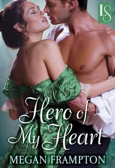 Laura Williams and Paul Marron on Megan Framptopn's HERO OF MY HEART - ebook only, I think