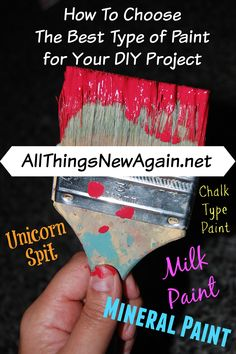 How To Choose The Best Type of Paint For Your DIY Project ~ www.AllThingsNewAgain.net Types Of Painting, Mineral Paint, Color Blending, Milk Paint, Diy And Crafts, Diy Projects, Good Things, Leesburg Va, Repurposed