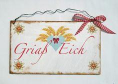 Dekoschild - Geschenk - Griaß Eich    *Griaß Eich*    Für alle Bayern und Bayernfans und natürlich für alle die es gerne zünftig schon an der Einga...