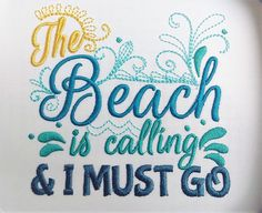 The beach is calling and I must go design 4x4 5x7 6x10  mermaid thing, summer, beach embroidery, summer vacation, mermaid embroidery, by artapli on Etsy https://www.etsy.com/listing/525280849/the-beach-is-calling-and-i-must-go