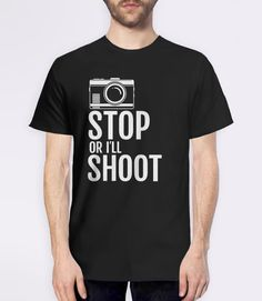 This funny gift for photographer t-shirt is the perfect humor tee for photography lovers and students. If you know someone who always brings their camera with them whereever they go, this shirt is for