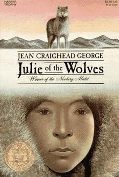 Julie of the Wolves by Jean Craighead George, 1972 | 12 Classic Wilderness Survival Chapter Books Worth Revisiting