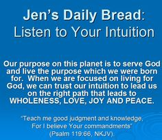 Listen to your intuition!