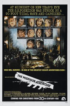The Poseidon Adventure (1972) (Loved this version! The modern remake just doesn't compare!)