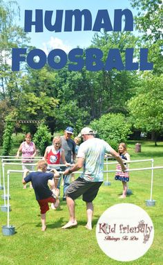 DIY Human Foosball Game for Family Fun - The best! Make with PVC pipes you can take apart & store for backyard fun when you want it! http://KidFriendlyThingsToDo.com