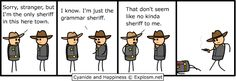 Grammar Sheriff- Cyanide and Happiness