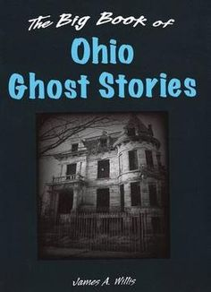 The Big Book Of Ohio Ghost Stories PDF