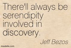 Jeff Bezos Therell Always Be Serendipity Involved In Discovery