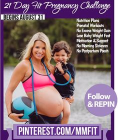"""Free21 Day """"Fit Pregnancy Challenge"""". Repin & Tell your Prego Friends! August 31, I start pinning your challenges.... Pregnancy Workouts, Healthy Recipes, Meal Plans to keep you energized without over indulging. And all the tricks to prevent """"Excess Weight Gain"""" and be a super hot super Fit preggo. Repin and Tag your friends that are pregnant.  Make sure to follow the board on the image to make sure you don't miss any of my daily challenges."""