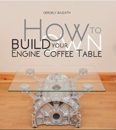 Find him on facebook: Engine Coffee Tables