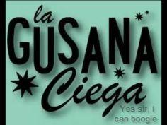 La gusana ciega - Yes sir, i can boogie (Letra)