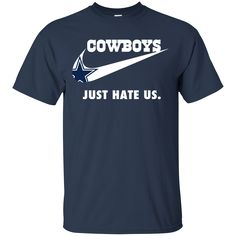 Cowboys just hate us shirt hoodie long sleeve