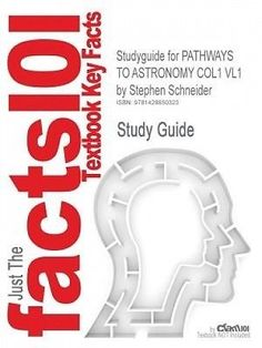 Studyguide for #pathways to #astronomy col1 vl1 by schneider, #stephen, isbn 9780,  View more on the LINK: http://www.zeppy.io/product/gb/2/162283747859/