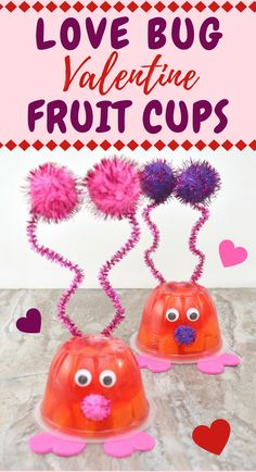 Looking for Valentines Day ideas for kids?! Love Bug Valentine Fruit Cups are the perfect cute little treat to serve at your kids Valentine's Day party! via @crayonsandcravings