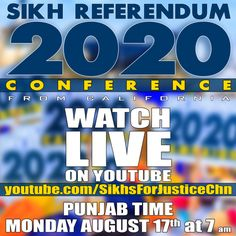 """Sikhs For Justice to Broadcast of """"Referendum 2020"""" Conference in India on August 17 on YouTube - http://sikhsiyasat.net/2015/08/14/sikhs-for-justice-to-broadcast-of-referendum-2020-conference-in-india-on-august-17-on-youtube/"""