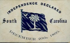 South Carolina was the first state in the South to succeed from the Union. There were many reasons as to why South Carolina succeeded but a big reason was States Rights. American Civil War, American History, South Carolina, Civil War Flags, Westward Expansion, Palmetto State, Confederate States Of America, Civil War Photos, American Revolution