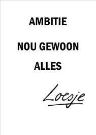 Ambitie volgens Loesje