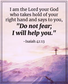 Isaiah 41:13 Book Of Isaiah, Isaiah 41, Do Not Fear, Say You, Amen, Motivational Quotes, Lord, Sayings, Books