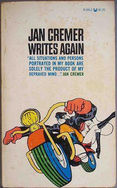 Jan Cremer Writes Again. Grove Press, 1971. Paperback. Cover design by Kuhlman Associates / Roy Kuhlman. Illustrator unknown. www.roykuhlman.com Bike Art, Motorcycle Art, Book Cover Design, Editorial Design, Graphic Illustration, My Books, Writing, Prints, Book Jacket