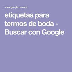 etiquetas para termos de boda - Buscar con Google