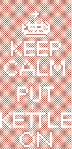 Keep Calm Put the Kettle On iPhone Case Easy Cross Stitch Pattern PDF