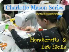 Charlotte Mason Series – Handcrafts and Life Skills Charlotte Mason Series – Handcrafts and Life Skills,Homeschool Co-op Classes Handicraft ideas for a Life Skills class Homeschool Coop, Homeschooling, Life Skills Class, Classical Education, Home Economics, Charlotte Mason, Journey, Fun Learning, Handicraft Ideas