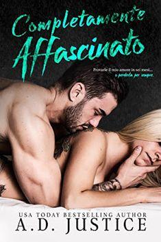 Romance and Fantasy for Cosmopolitan Girls: COMPLETAMENTE AFFASCINATO di A.D. Justice