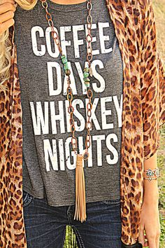 b6a94e79aea3 Coffee Days and Whiskey Nights Tee - The Lace Cactus Casual Attire, Casual  Outfits,