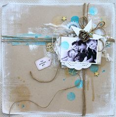 Sweet Scrapping Page...wrapped like a present...with twine...Jules.