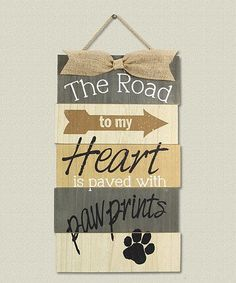 Love this 'The Road to My Heart' Pet Wall Sign on #zulily! #zulilyfinds