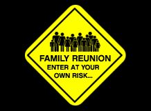 family reunion - a sign for the gate Family Reunion Quotes, Family Reunion Shirts, Family Reunion Games, Family Humor, Family Quotes, Family Reunions, Reunion Invitations, Family Picnic, Family Cruise