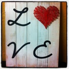 LOVE pallet art- contact ambercunningham@hotmail.ca to order