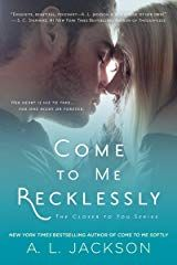Excerpt: Come to me Recklessly by A. Jackson His heart was turned off… Until she turned him on… Christopher Moore gave up on the idea of love years ago. Now, his life is an endless string of parties and an even longer string of girls. Al Jackson, Good Books, Books To Read, Christopher Moore, Book Review Blogs, Beautiful Book Covers, Romance Novels, Bestselling Author, Audio Books