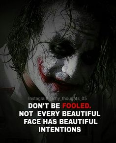 Beauty lies within the heart Joker Qoutes, Joker Frases, Best Joker Quotes, Badass Quotes, Quotable Quotes, Wisdom Quotes, True Quotes, Dark Quotes, Strong Quotes