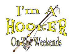 Custom Made T Shirt Hooker On Weekends Womens Fishing Pole Funny Humorous NWOT