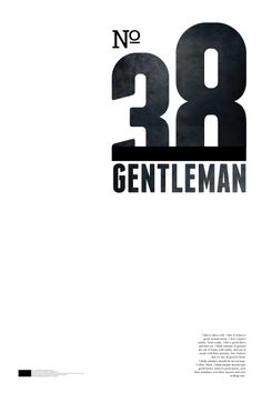 """lylaandblu: """" No.38 Gentleman 