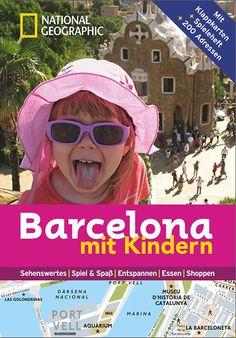 National Geographics Reiseführer - Reisen mit Kindern (für Paris, Barcelona, London, Rom)