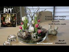 DIY Frühlingsdeko, Kranz mit Osternester, Tulpen I Krans & vogelnest I wreath DekoideenLand - YouTube