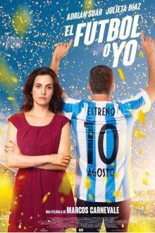 ver El fútbol o yo (2017) online