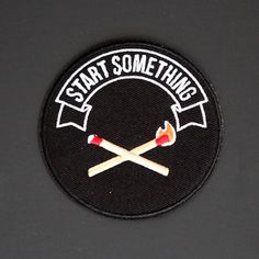 'Start Something' Patch