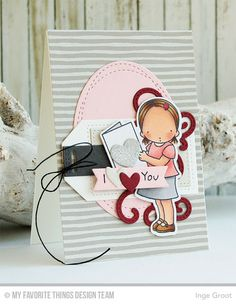 I Heart You, I Heart You Die-namics, Stitched Fancy Flourish Die-namics, Tag Builder Blueprints 5 Die-namics, Wonky Stitched Oval STAX Die-namics - Inge Groot #mftstamps