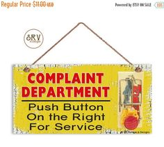 ON SALE Humorous Sign Complaint Department by SRVintageandDesigns
