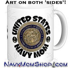 United States Navy Mom Mug! Great for my Coffee !! #NavyMom #Mug  - Get it here: http://art4mil.com/NavyMomBrassLogoMug IF YOU WANT THIS PERSONALIZED WITH YOUR NAME - ORDER HERE ==> http://art4mil.com/GetMug