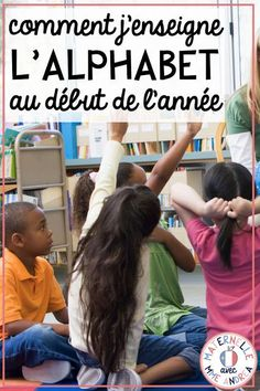 Classroom tips & tricks, resources and teaching ideas for the primary French classroom - immersion or French first-language Alphabet Games For Kindergarten, Teaching The Alphabet, Teaching Time, Kindergarten Lessons, Teaching Activities, Alphabet Activities, Teaching Ideas, Spanish Activities, Work Activities
