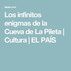 Los infinitos enigmas de la Cueva de La Pileta   Cultura   EL PAÍS