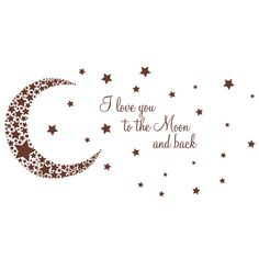I Love You to the Moon and Back Nursery Vinyl Wall Art by Katazoom