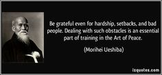 grateful for bad people aikido quote - Google Search