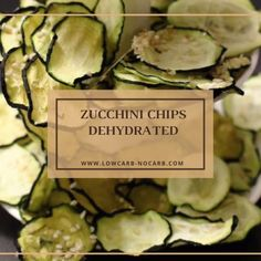 Making Zucchini Chips dehydrated is not only best keto or Low Carb snack but they will never ever burn. Raw Food Recipes, Low Carb Recipes, Snack Recipes, Healthy Recipes, Dehydrated Food Recipes, Jar Recipes, Cooker Recipes, Dehydrated Zucchini Chips, Dehydrated Vegetables