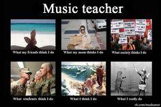 Music teacher.